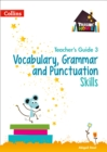 Vocabulary, Grammar and Punctuation Skills Teacher's Guide 3 - Book