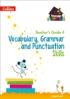 Vocabulary, Grammar and Punctuation Skills Teacher's Guide 4 - Book