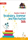 Vocabulary, Grammar and Punctuation Skills Teacher's Guide 5 - Book