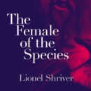 The Female of the Species - eAudiobook