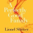 A Perfectly Good Family - eAudiobook