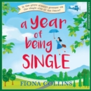 A Year of Being Single - eAudiobook