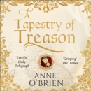 A Tapestry of Treason - eAudiobook