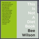 This Is Not A Diet Book - eAudiobook