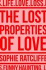 The Lost Properties of Love - Book