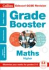 Edexcel GCSE 9-1 Maths Higher Grade Booster (Grades 5-9) : Ideal for Home Learning, 2021 Assessments and 2022 Exams - Book