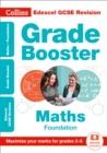 Edexcel GCSE 9-1 Maths Foundation Grade Booster (Grades 3-5) : Ideal for Home Learning, 2021 Assessments and 2022 Exams - Book