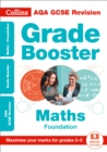 AQA GCSE 9-1 Maths Foundation Grade Booster (Grades 3-5) : Ideal for Home Learning, 2021 Assessments and 2022 Exams - Book