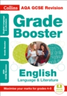 AQA GCSE 9-1 English Language and Literature Grade Booster (Grades 4-9) : For the 2022 Exams - Book