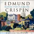 Buried for Pleasure (A Gervase Fen Mystery) - eAudiobook