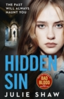 Hidden Sin : When the Past Comes Back to Haunt You - Book