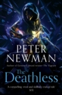 The Deathless: Epic fantasy adventure from the award-winning author of THE VAGRANT (The Deathless Trilogy, Book 1) - eBook