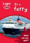 i-SPY On a Ferry : What Can You Spot? - Book