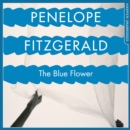 The Blue Flower - eAudiobook