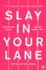 Slay In Your Lane: The Black Girl Bible - eBook