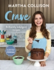 Crave: Brilliantly Indulgent Recipes - eBook
