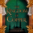 The Kingdom Of Copper - eAudiobook