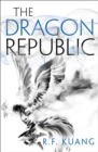 The Dragon Republic (The Poppy War, Book 2) - eBook
