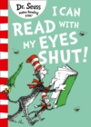 I Can Read with my Eyes Shut - Book
