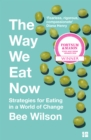 The Way We Eat Now - eBook