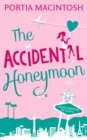 The Accidental Honeymoon - eBook
