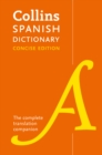 Collins Spanish Concise Dictionary : The Complete Translation Companion - Book