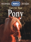 Care for your Pony (The Official RSPCA Pet Guide) - eBook