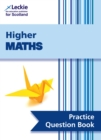 Higher Maths Practice Question Book : Extra Practice for Sqa Exam Topics - Book
