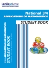National 3/4 Applications of Maths Student Book : For Curriculum for Excellence Studies - Book