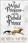 The Wilful Princess and the Piebald Prince - Book