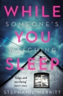While You Sleep : The Most Exciting New Thriller You Will Read in Summer 2018 - Book