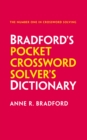 Bradford's Pocket Crossword Solver's Dictionary : Over 125,000 Solutions in an A-Z Format for Cryptic and Quick Puzzles - Book