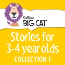 Stories for 3 to 4 year olds : Collection 1 - eAudiobook