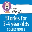 Stories for 3 to 4 year olds : Collection 2 - eAudiobook
