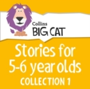 Stories for 5 to 6 year olds: Collection 1 - eAudiobook