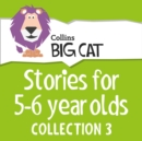 Stories for 5 to 6 year olds: Collection 3 - eAudiobook