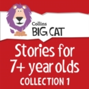 Stories for 7+ year olds: Collection 1 - eAudiobook