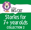Stories for 7+ year olds: Collection 2 - eAudiobook