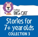 Stories for 7+ year olds: Collection 3 - eAudiobook