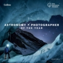 Astronomy Photographer of the Year: Collection 6 - Book