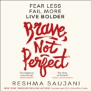 Brave, Not Perfect - eAudiobook