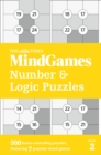 The Times MindGames Number and Logic Puzzles Book 2 : 500 Brain-Crunching Puzzles, Featuring 7 Popular Mind Games - Book
