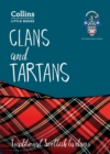 Clans and Tartans : Traditional Scottish Tartans - Book