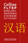 Collins FLTRP English-Mandarin Chinese Dictionary : For Advanced Learners and Professionals - Book