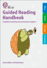 Guided Reading Handbook Blue to Turquoise : Complete Teaching and Assessment Support - Book
