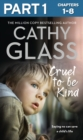 Cruel to Be Kind: Part 1 of 3: Saying no can save a child's life - eBook