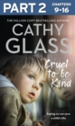 Cruel to Be Kind: Part 2 of 3: Saying no can save a child's life - eBook
