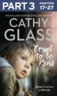 Cruel to Be Kind: Part 3 of 3: Saying no can save a child's life - eBook