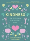 Kindness : The Little Thing That Matters Most - Book