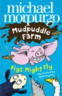 Pigs Might Fly! (Mudpuddle Farm) - eBook